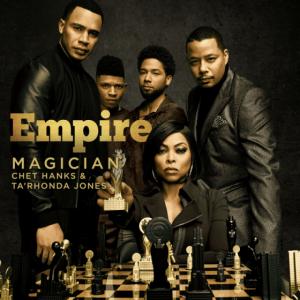 Empire Cast - Magician (feat. Chet Hanks)
